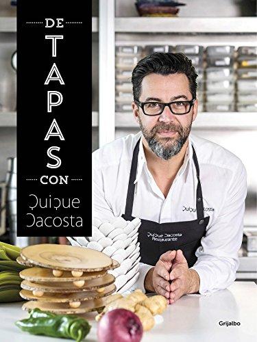 De tapas con Quique Dacosta / Tapas with Quique Dacosta (Spanish Edition)