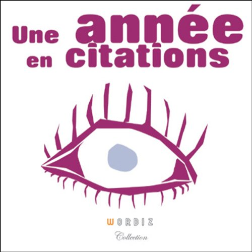 Une année en citations  audiobook cover art