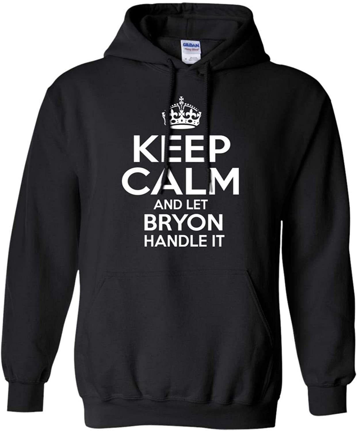Tee Shine Keep Calm and Let Bryon Handle It Sweatshirt Personalized Name Christmas, Birthday Gifts Ideas Black, Navy S5XL