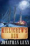 Killigrew's Run (The Kit Killigrew Naval Adventures Book 5) (English Edition)