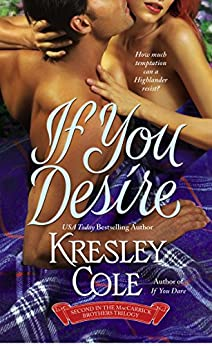 If You Desire (The MacCarrick Brothers Book 2) by [Kresley Cole]