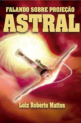 Falando sobre Projeção Astral