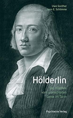 Hölderlin: Das Klischee vom umnachteten Genie im Turm