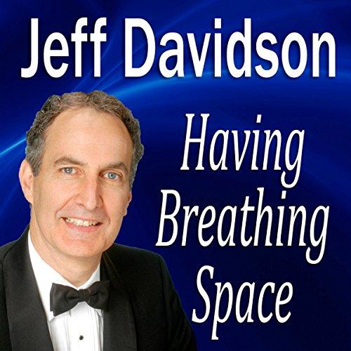 Having Breathing Space audiobook cover art