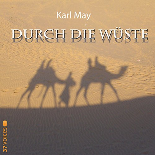Durch die Wüste audiobook cover art