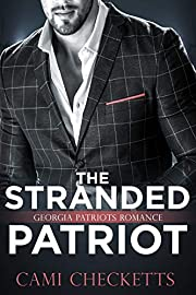 The Stranded Patriot: Georgia Patriots Romance (Steele Family Romance Book 2)