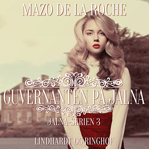 Guvernanten på Jalna audiobook cover art