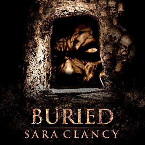 Buried: Scary Supernatural Horror with Demons audiobook cover art