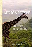 Africa Notes: Reflections of an Ecotourist (English Edition)