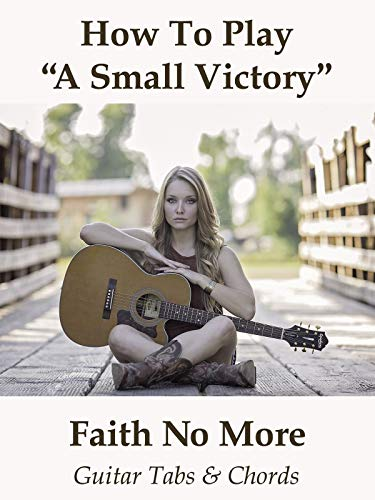 How To Play'A Small Victory' By Faith No More - Guitar Tabs & Chords