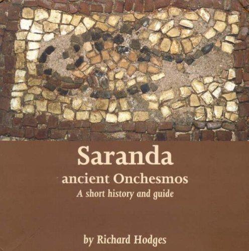 Saranda - Ancient Onchesmos: Ancient Onchesmos - A Short History and Guide