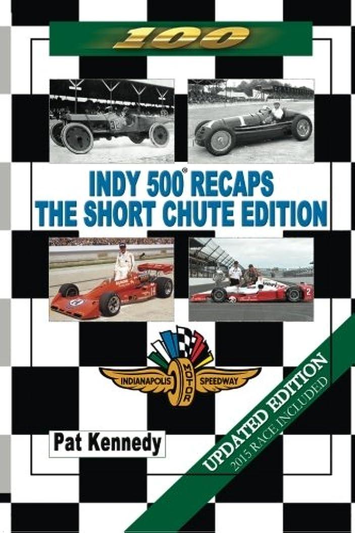 花束抵抗日付Indy 500 Recaps: The Short Chute Edition