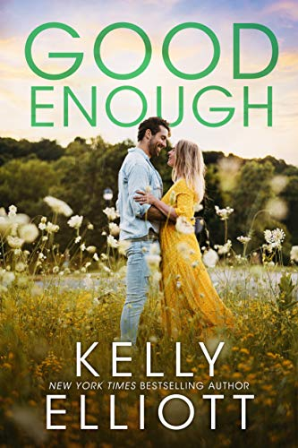 Suficientemente Bueno (Encuéntrame En Montana 3) de Kelly Elliott