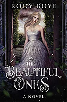 The Beautiful Ones by [Kody Boye]