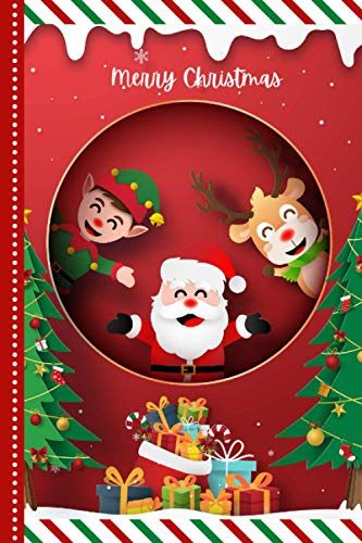 Merry Christmas: Origami Paper Craft Santa Elf Reindeer Design / 6x9 Lined Journal To Write In and Cartoon Christmas Card Combo / Holiday Creative Writing Gift for Kids Teens and Adults