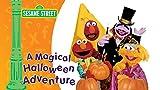Sesame Street: A Magical Halloween Adventure, A