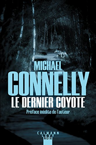 Le Dernier coyote (Harry Bosch t. 4)