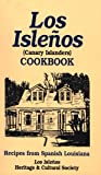Best Canary Foods - Los Isleños Cookbook: Canary Island Recipes Review