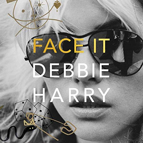 Face It Audiobook By Debbie Harry cover art