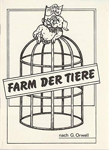 Programmheft Georg Orwell DIE FARM DER TIERE Premiere 20 April 1990 Schauspiel im Puppentheater ( SCHIP )