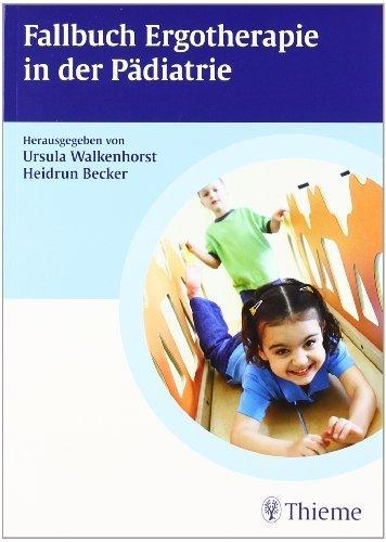 Fallbuch Ergotherapie in der P?diatrie by Unknown(2009-10-01)