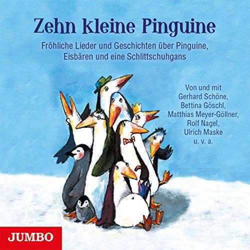 Zehn kleine Pinguine     Fröhliche Lieder und Geschichten über Pinguine, Eisbären und eine Schlittschuhgans              Autor:                                                                                                                                 div.                               Sprecher:                                                                                                                                 Gerhard Schöne,                                                                                        Bettina Göschl,                                                                                        Matthias Meyer-Göllner,                   und andere                 Spieldauer: 50 Min.     Noch nicht bewertet     Gesamt 0,0