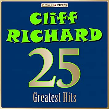 Masterpieces Presents Cliff Richard: 25 Greatest Hits