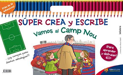 Súper Crea Y Escribe Vamos Al Camp Nou: 2 (FCBarcelona)