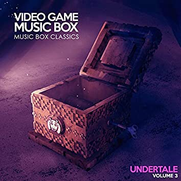Music Box Classics: UNDERTALE Vol. 3