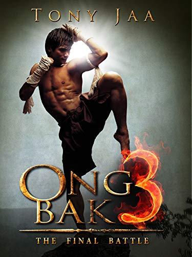 Ong Bak - The Final Battle