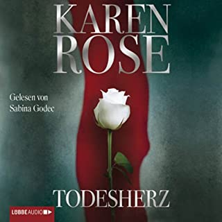 Todesherz                   By:                                                                                                                                 Karen Rose                               Narrated by:                                                                                                                                 Sabina Godec                      Length: 7 hrs and 41 mins     Not rated yet     Overall 0.0