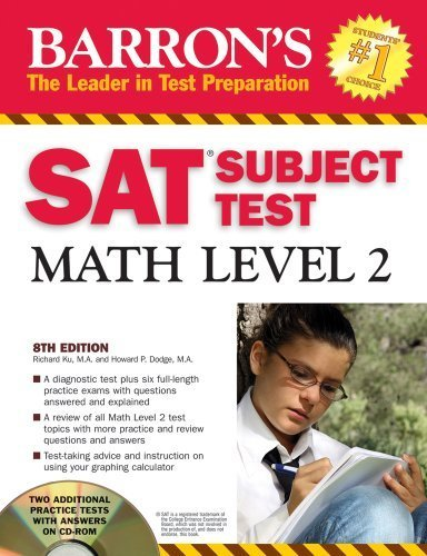 Barrons Sat Subject Test Math Level 2 With Cd Rom Barrons Sat Subject Test Math Level 2 W Cd By Richard Ku 2008 01 01