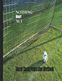 Nothing But Net Soccer Coaching Workbook: 2020-2021 Player stats, match notes and organizer, playbook