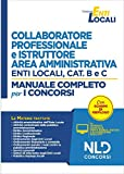 Collaboratore professionale e istruttore negli enti locali. Area amministrativa. Categorie...
