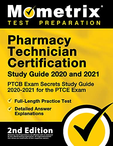 Pharmacy Technician Certification Study Guide 2020 and 2021 - PTCB Exam...