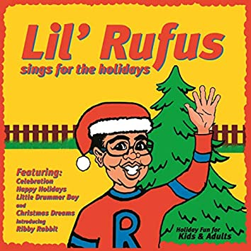 Lil' Rufus Sings For The Holidays