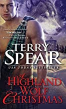 A Highland Wolf Christmas (Heart of the Wolf) by Spear, Terry (2014) Mass Market Paperback