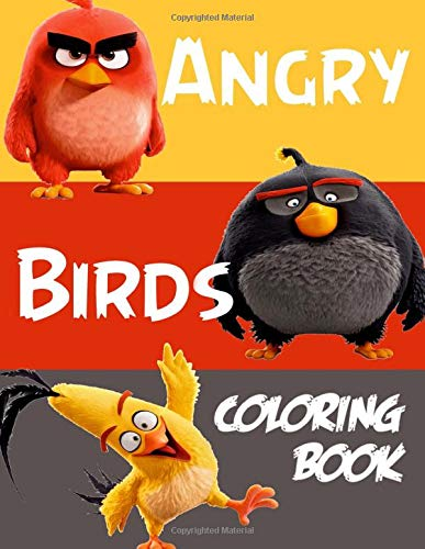 Angry Birds Coloring Book: Great Coloring Pages For Kids