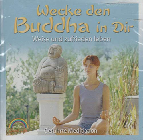 Wecke den Buddha in dir - Geführte Mditation