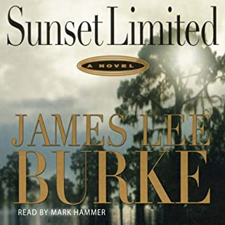 Sunset Limited     A Dave Robicheaux Novel, Book 10              By:                                                                                                                                 James Lee Burke                               Narrated by:                                                                                                                                 Mark Hammer                      Length: 12 hrs and 28 mins     372 ratings     Overall 4.2