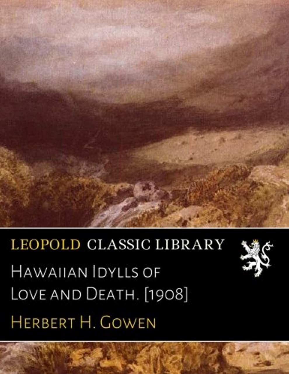 直立改修等価Hawaiian Idylls of Love and Death. [1908]