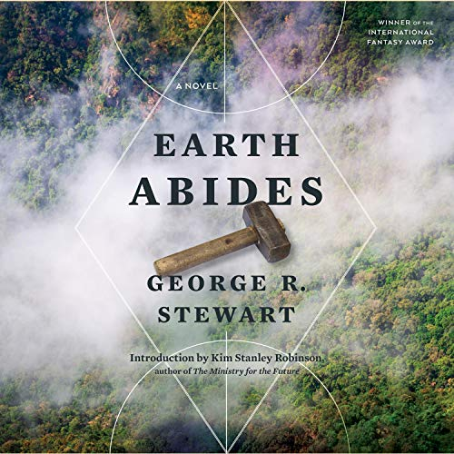 Earth Abides Audiobook By George R. Stewart cover art
