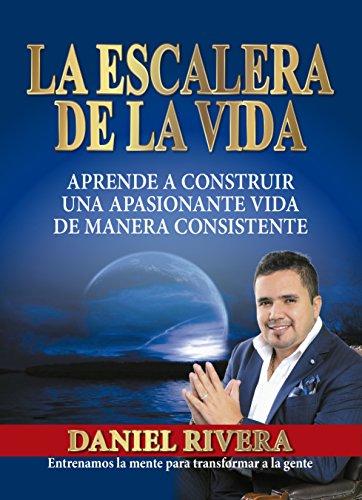 LIBRO LA ESCALERA DE LA VIDA eBook: RIVERA, DANIEL: Amazon.es: Tienda Kindle