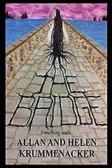 The Bridge: Something waits: Volume 1 (Para-Earth Series) Paperback