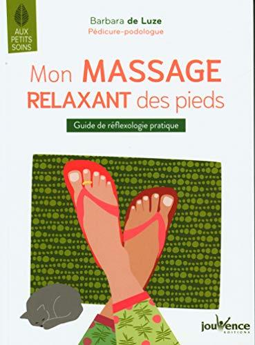 Mon massage relaxant des pieds
