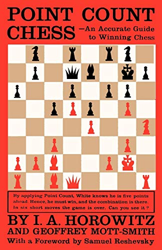 Point Count Chess: An Accurate Guide to Winning Chess
