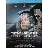 Mauvais Genres Thomas PESQUET L'ETOFFE d'un Heros Affiche de Film - 40x60 cm. - 2019 - Thomas Pesquet, Jürgen Hansen