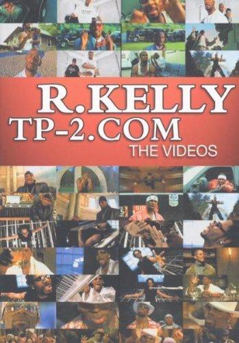R. Kelly - TP-2.COM: The Videos