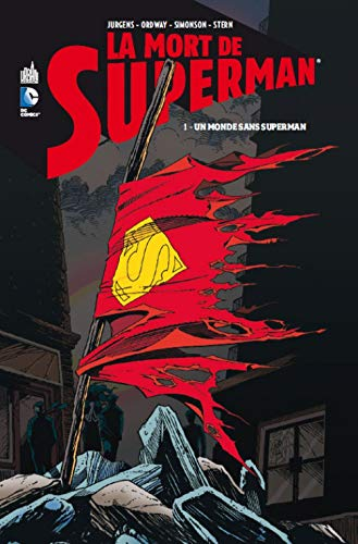 LA MORT DE SUPERMAN - Tome 1