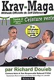 Krav-Maga - Tome 2, Programme de la Ceinture verte